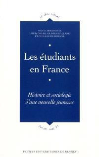 Les étudiants en France : histoire et sociologie d'une nouvelle jeunesse