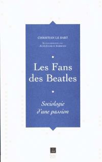 Les fans des Beatles : sociologie d'une passion