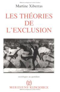 Les Théories de l'exclusion : pour une construction de l'imaginaire de la déviance