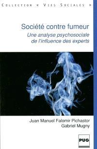 Société contre fumeur : une analyse psychosociale de l'influence des experts
