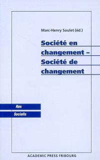 Société en changement-société de changement