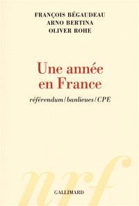 Une année en France : référendum, banlieues, CPE