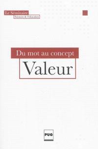 Valeur : du mot au concept