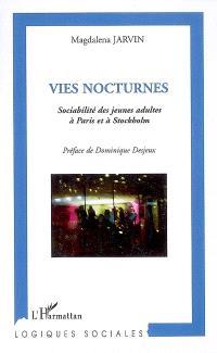 Vies nocturnes : sociabilité des jeunes adultes à Paris et à Stockholm