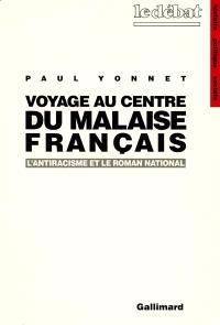 Voyage au centre du malaise français : l'antiracisme et le roman national