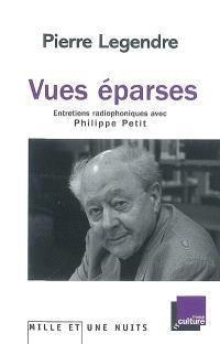 Vues éparses : entretiens radiophoniques avec Philippe Petit