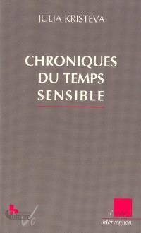 Chroniques du temps sensible : première édition : mercredi 7 heures 55 (2001-2002)