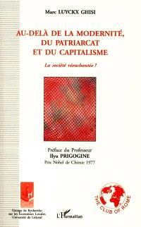Au-delà de la modernité, du patriarcat et du capitalisme : la société réenchantée ?