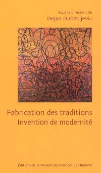 Fabrication de traditions : invention de modernité