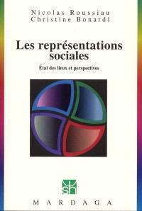 Les représentations sociales : états des lieux et perspectives