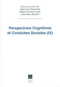 Perspectives cognitives et conduites sociales. Volume 9