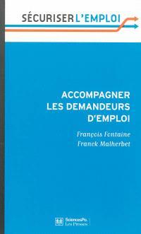 Accompagner les demandeurs d'emploi : en finir avec le retard français