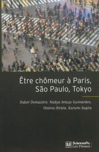 Etre chômeur à Paris, Sao Paulo, Tokyo : une méthode de comparaison internationale
