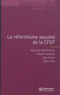 Le réformisme assumé de la CFDT : enquête auprès des adhérents