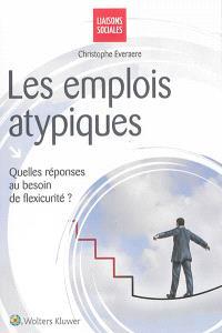 Les emplois atypiques : quelles réponses au besoin de flexicurité ?