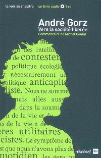 André Gorz : vers la société libérée