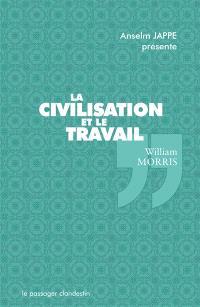 La civilisation et le travail. Un étrange commerce triangulaire