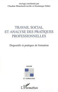 Travail social et analyse des pratiques professionnelles : dispositifs et pratiques de formation