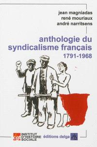 Anthologie du syndicalisme français, 1791-1968