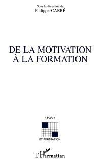 De la motivation à la formation