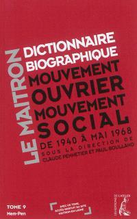 Dictionnaire biographique, mouvement ouvrier, mouvement social : de la Seconde Guerre mondiale à mai 1968. Volume 9, Mem-Pen