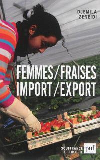 Femmes, fraises, import, export
