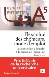 Flexibilité des chômeurs, mode d'emploi : les conseillers à l'emploi à l'épreuve de l'activation