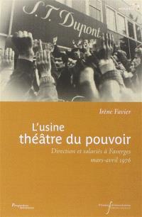 L'usine, théâtre du pouvoir : direction et salariés à Faverges, mars-avril 1976