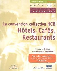 La convention collective des hôtels, cafés, restaurants