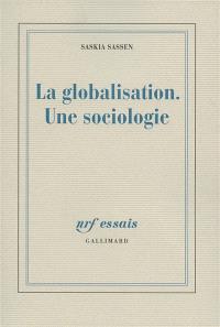 La globalisation : une sociologie