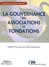 La gouvernance des associations et fondations : état des lieux et recommandations