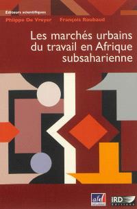Les marchés urbains du travail en Afrique subsaharienne