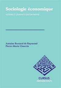 Sociologie économique : histoire et courants contemporains