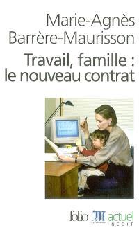 Travail, famille : le nouveau contrat