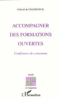 Accompagner des formations ouvertes : conférence de consensus