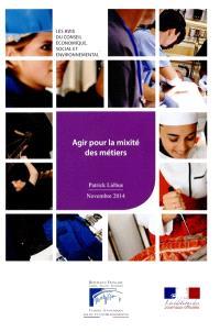 Agir pour la mixité des métiers : mandature 2010-2015, séance du 25 novembre 2014