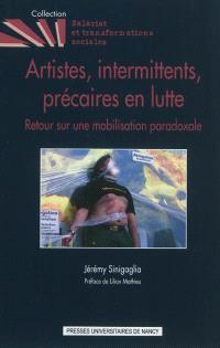 Artistes, intermittents, précaires en lutte : retour sur une mobilisation paradoxale, 2003-2006