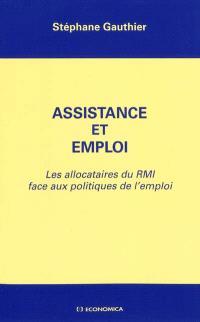 Assistance et emploi : les allocataires du RMI face aux politiques de l'emploi
