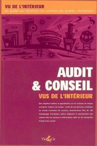 Audit et conseil vus de l'intérieur