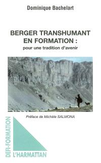 Berger transhumant en formation : pour une tradition d'avenir