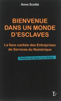 Bienvenue dans un monde d'esclaves : la face cachée des entreprises de services du numérique