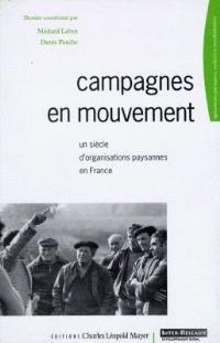 Campagnes en mouvement : un siècle d'organisations paysannes en France