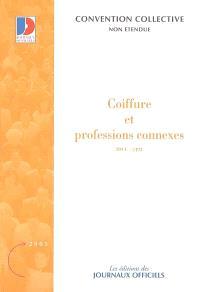 Coiffure et professions connexes : convention collective nationale du 18 mars 2005 : IDCC 2493
