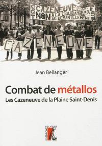 Combat de métallos : les Cazeneuve et la machine-outil de la Plaine-Saint-Denis (1976-1979)