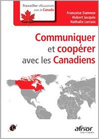 Communiquer et coopérer avec les Canadiens