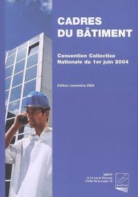 Convention collective nationale des cadres du bâtiment du 1er juin 2004