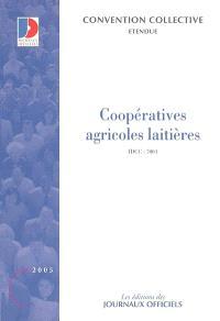 Coopératives agricoles laitières : convention collective nationale du 7 juin 1984 étendue par arrêté du 19 novembre 1984 : IDCC 7004