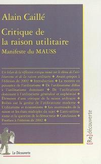 Critique de la raison utilitaire : manifeste du MAUSS