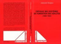 Critique des systèmes de formation des adultes : 1968-1992
