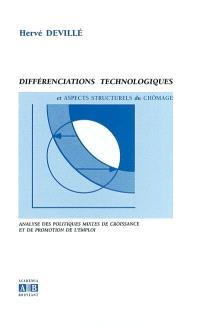 Différenciations technologiques et aspects structurels du chômage : analyse des politiques mixtes de croissance et de promotion de l'emploi